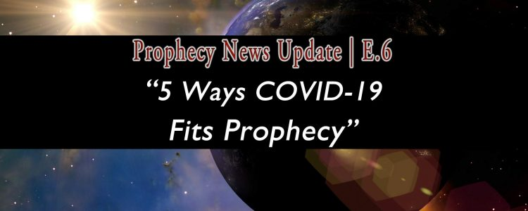 World in space graphic with 5-Ways-Covid-Fits-Prophecy-04-01-20