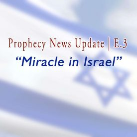 Miracle-in-Israel-E3-TGEssays-Feature