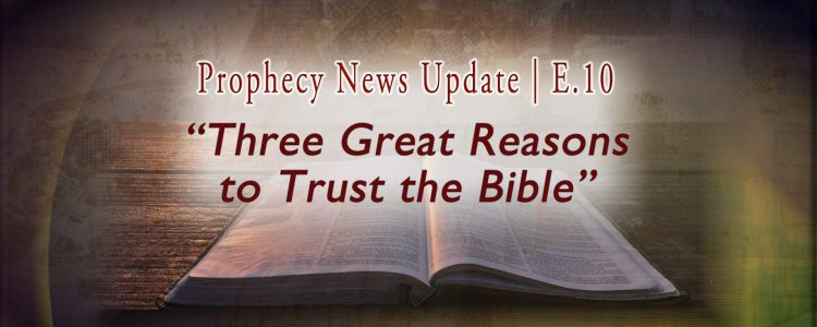 Wordson faded amp and Bible image: Three Great Reasons to Trust the Bible | E.10 04-29-2020